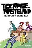 #9: Teenage Wasteland #1 (of 5) (comiXology Originals)