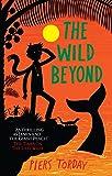 The Wild Beyond (Last Wild Trilogy Book 3)