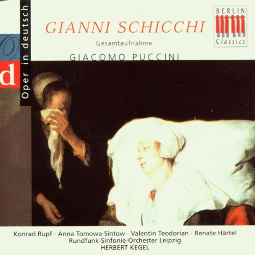 Puccini. Gianni Schicchi (Gesamtaufnahme - deutsch)