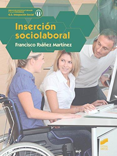 Inserción sociolaboral (Servicios socioculturales y a la comunidad) por Francisco Ibáñez Martínez
