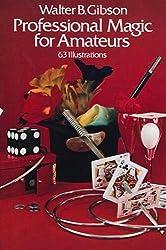 Professional Magic for Amateurs (Dover Magic Books)