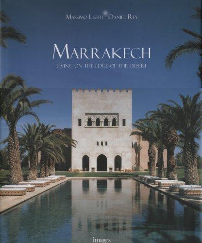 Marrakech: Living on the Edge of the Desert