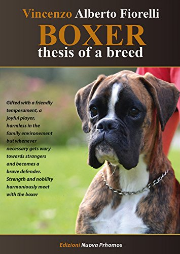 Boxer. Thesis of a breed por Vincenzo Alberto Fiorelli
