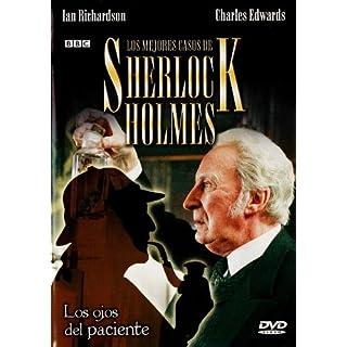 Los Misterios Del Auténtico Sherlock Holmes : Los Ojos Del Paciente