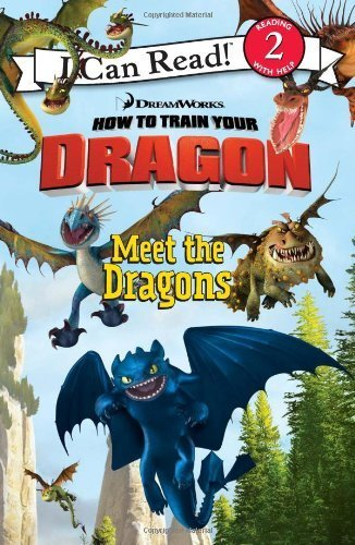 How to Train Your Dragon: Meet the Dragons (I Can Read Book 2) by Hapka, Catherine (2010) Paperback