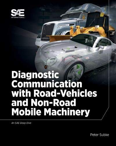 Diagnostic Communication with Road-Vehicles and Non-Road Mobile Machinery