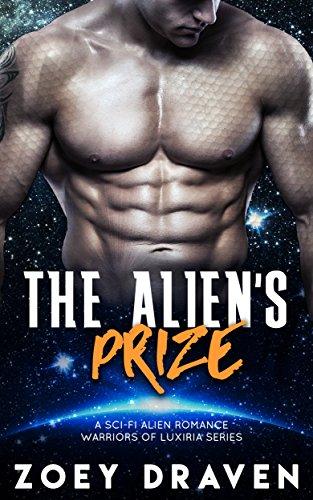 the-aliens-prize-a-scifi-alien-warrior-romance-warriors-of-luxiria-book-1-english-edition