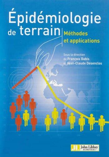 Descargar Libro Epidémiologie de terrain, méthodes et applications de François Dabis