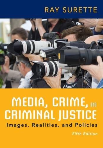 Media, Crime, and Criminal Justice