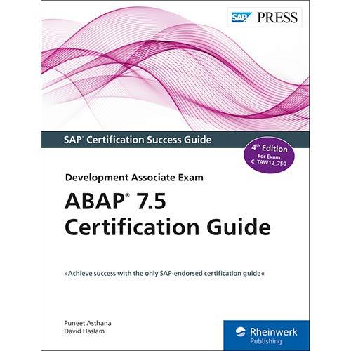 ABAP 7.5 Certification Guide: Development Associate Exam por Puneet Asthana