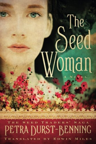 The Seed Woman (The Seed Traders' Saga)