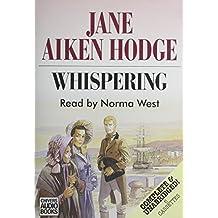 Whispering: Complete & Unabridged