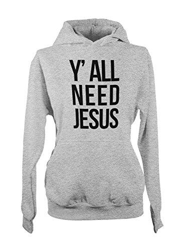 Y'all Need Jesus Religious Religion Femme Capuche Sweatshirt Gris