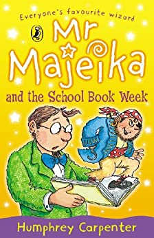 Mr Majeika and the School Book Week by [Carpenter, Humphrey]