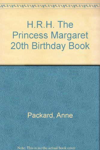 H.R.H. The Princess Margaret 20th Birthday Book