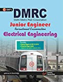 DMRC Junior Engg. Electrial Engineering: Includes Solved Papers 2013 & 2014