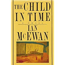 The Child in Time by Ian McEwan (1987-09-23)