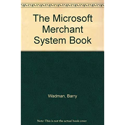 THE MICROSOFT MERCHANT SERVER BOOK FOR WINDOWS NT. The Webmaster's guide to building an online storefront, with CD-ROM, édition en anglais (Ventana Press)