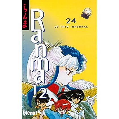Ranma 1/2 - Tome 24 : Le Trio infernal