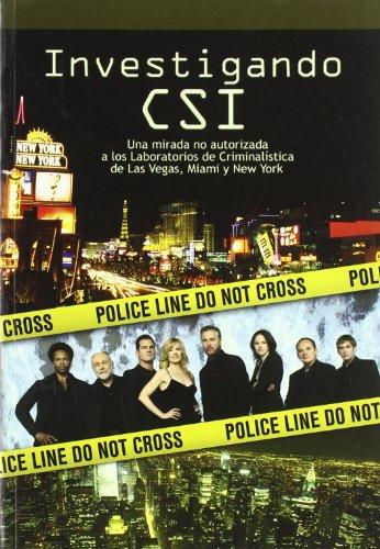 Investigando CSI por Donn Cortez