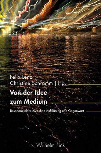 Von der Idee zum Medium: Resonanzfelder zwischen Aufklärung und Gegenwart (inter/media)