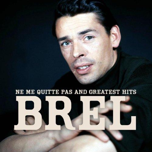 Jacques Brel : Ne me quitte pa...