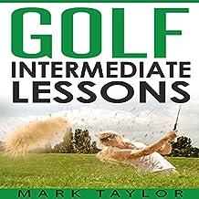 Golf: Intermediate Lessons