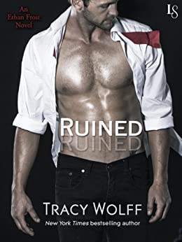 Ruined: An Ethan Frost Novel by [Wolff, Tracy]