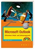 Microsoft Outlook - Effizientes E-Mail- und Zeitmanagement (Office Einzeltitel)