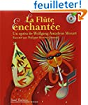La Fl�te enchant�e (1 livre + 1 CD au...