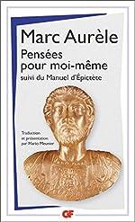 Pensées pour moi-même, Suivi de Manuel d'Epictète de Marc Aurèle