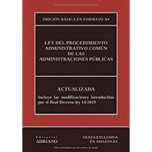 Ley del Procedimiento Administrativo Común de las Administraciones Públicas (Edición básica en formato A4): Actualizada, incluyendo la última reforma recogida en la descripción
