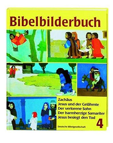 Was uns die Bibel erzählt: Bibelbilderbuch, 5 Bde., Bd.4, Zachäus