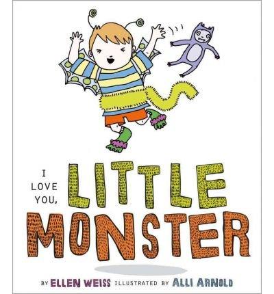 [(I Love You, Little Monster )] [Author: Ellen Weiss] [Jan-2012]
