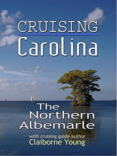 Cruising Carolina - The North Albemarle [OV]