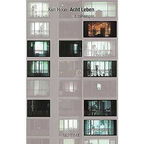 Acht Leben (German Edition)