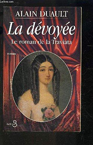 LA DEVOYEE. Le roman de la Traviata