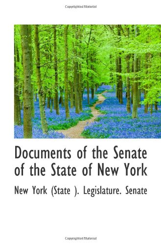 Documents of the Senate of the State of New York (New Senat York State)