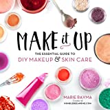 #7: Make it Up: The Essential Guide to DIY Makeup and Skin Care