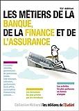 """Afficher """"Les métiers de la banque, de la finance et de l'assurance"""""""