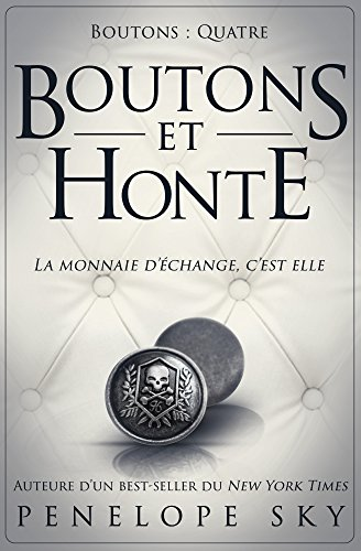 Boutons et honte (French Edition)