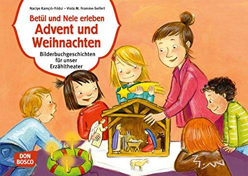 Betül und Nele erleben Advent und Weihnachten. Kamishibai Bildkartenset.: Entdecken - Erzählen - Begreifen: Bilderbuchgeschichten (Bilderbuchgeschichten für unser Erzähltheater)