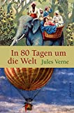 In 80 Tagen um die Welt - Jules Verne