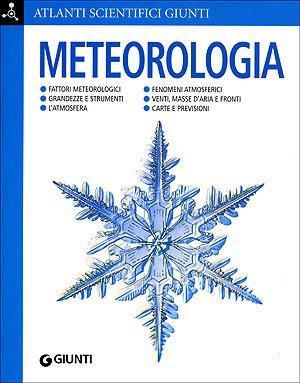 Meteorologia. Ediz. illustrata