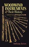 Die besten Dover Publications Holzbläser - Baines Anthony Woodwind Instruments And Their History Bam Bewertungen