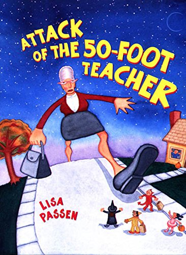 The Attack of the 50-Foot Teacher (English Edition)