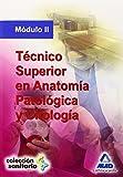 Técnico Superior En Anatomía Patológica Y Citología. Módulo Ii (Sanitaria (mad))