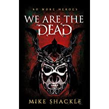 We Are The Dead: Book One (The Last War 1) (English Edition)