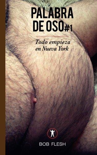 Todo empieza en Nueva York: Volume 1 (Palabra de Oso)