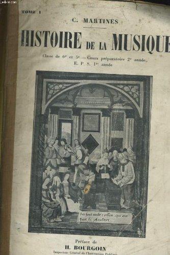Histoire de la musique - TOME I - CLASSE...